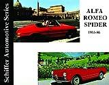 Alfa Romeo Spider 1955-1986: (Schiffer Automotive Series)
