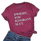 DUDUVIE Dwight, You Ignorant Slut Shirt Women Funny Letter Printed The Office Bears Beets Battlestar Tshirt Tops(Medium) Red