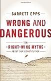 Wrong and Dangerous, Garrett Epps, 144221676X