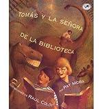 img - for Tom as y La SE Nora De La Biblioteca (Paperback)(Spanish) - Common book / textbook / text book