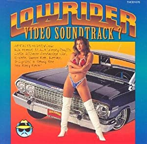 Lowrider Video Soundtrack, Vol. 7: Latin Urban