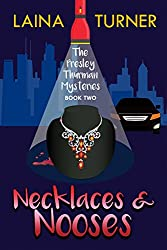 Necklaces & Nooses (The Presley Thurman Mysteries Book 2)