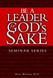 img - for Be a Leader for God's Sake book / textbook / text book