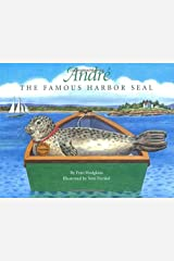 Andre the Famous Harbor Seal Hardcover