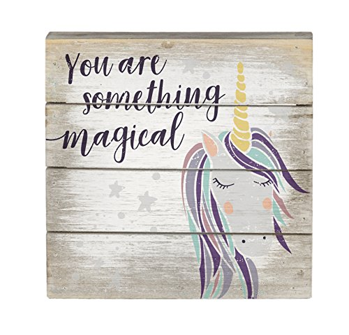 You Are Something Magical Unicorn Wood Pallet Sign 6 Inch Sq
