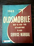 1962 Oldsmobile 88 S88 98 Starfire F85 Service Shop Manual