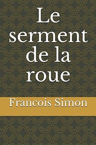 le-serment-de-la-roue-francois-simon-french-edition