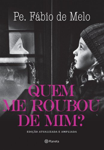 Quem Me Roubou de Mim? - 9788542201604 - Livros na Amazon