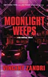 Moonlight Weeps, Zandri, Vincent, 1937495744
