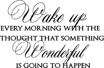 #2 Wake up every morning with the thought that something wonderful is going to happen vinyl wall quotes decals sayings art lettering