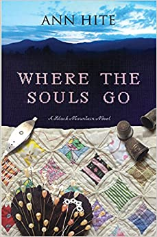Where the Souls Go: A Novel (Black Mountain)