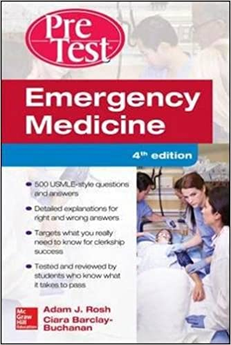 Emergency Medicine PreTest: Self Assessment and Review, 2nd Edition