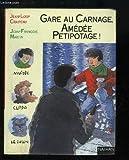 """Afficher """"Gare au carnage, Amédée Petipotage!"""""""