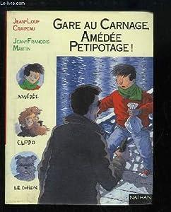 """Afficher """"Gare au carnage, Amédée Petipotage !"""""""