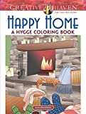#10: Creative Haven Happy Home: A Hygge Coloring Book (Adult Coloring)