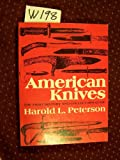 American Knives, Peterson, Harold L., 0684144409