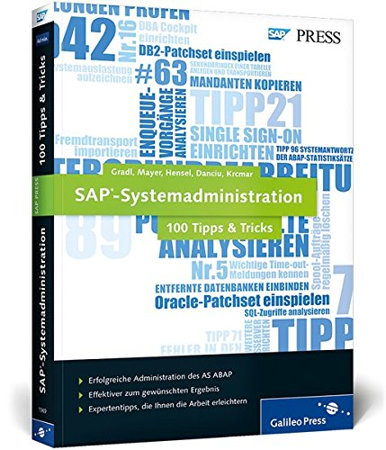 SAP-Systemadministration - 100 Tipps & Tricks (SAP PRESS)