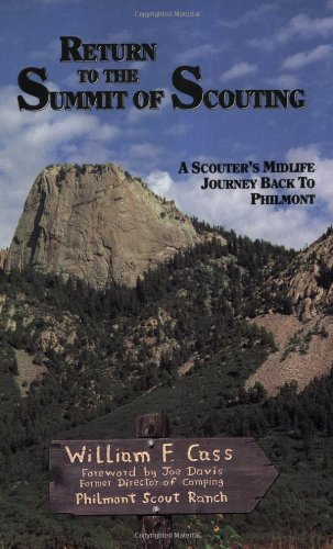 (Return to the Summit of Scouting: A Scouter's Midlife Journey Back to Philmont)