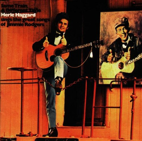 Same Train, A Different Time: Songs Of Jimmie Rodgers by Koch Records