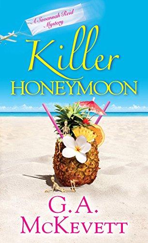Killer Honeymoon (A Savannah Reid Mystery Book 18)