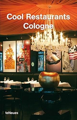 Cool Restaurants Cologne by Brand: teNeues