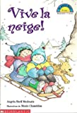 Here Comes the Snow!, Angela Shelf and Maxie Chambliss, 0590160311