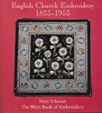 img - for English Church Embroidery 1833-1953: The Watts Book of Embroidery book / textbook / text book