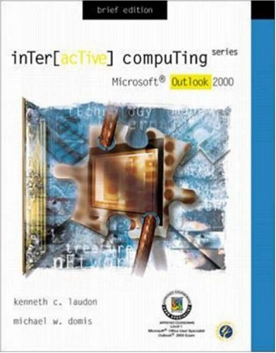 Interactive Computing Series: Microsoft Outlook 2000 Brief Edition