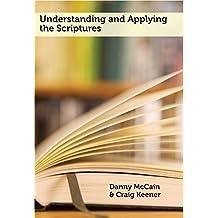 Understanding and Applying the Scriptures
