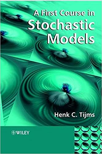 A First Course in Stochastic Models