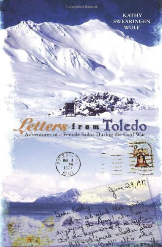 Letters from Toledo: Adventures of a Female Sailor During the Cold War ebook