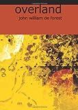 Overland, John W. De Forest, 1426460171