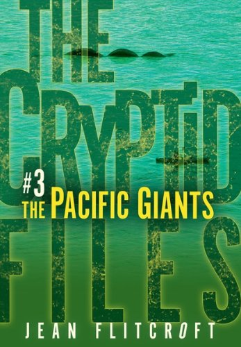 3-the-pacific-giants-the-cryptid-files