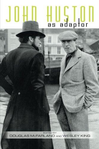 Read Online John Huston as Adaptor (SUNY series, Horizons of Cinema) ebook
