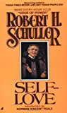 Self-Love, Robert H. Schuller, 0515089869