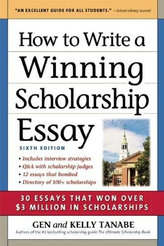 Pdf Reference How to Write a Winning Scholarship Essay: 30 Essays That Won Over $3 Million in Scholarships