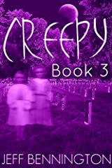 Creepy 3: A Collection of True Ghost Stories and Paranormal Short Stories (Creepy Series) Kindle Edition