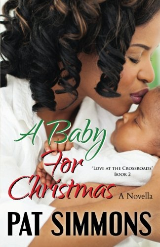 A Baby for Christmas (Love at The Crossroads) (Volume 2) PDF