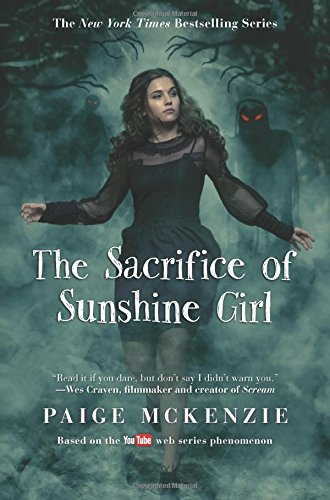 The Sacrifice of Sunshine Girl (Haunting of Sunshine Girl)
