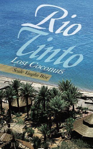 rio-tinto-lost-coconuts-by-west-sealie-vaughn-2013-paperback