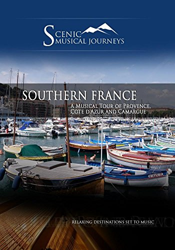 Naxos Scenic Musical Journeys Southern France A Musical Tour of Provence, Cote d