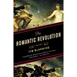 The Romantic Revolution: A History (Modern Library Chronicles Series)