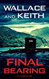 Final Bearing (The Hunter Killer Series Book 1)