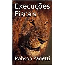 Execuções Fiscais (Portuguese Edition)