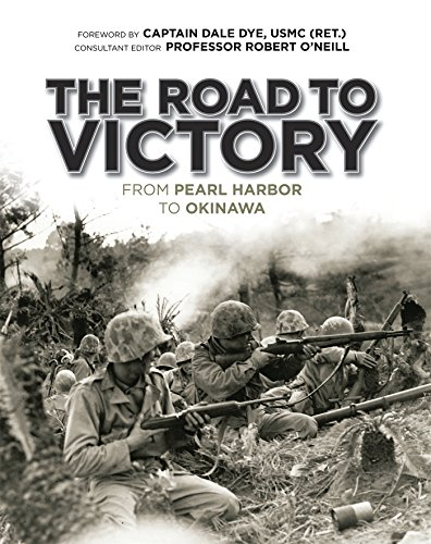 The Road to Victory: From Pearl Harbor to Okinawa (General Military)
