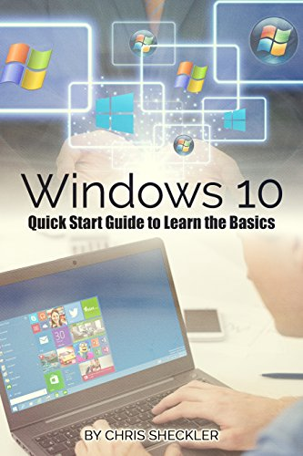[D0wnl0ad] Windows 10: Quick Start Guide to Learn the Basics<br />P.P.T