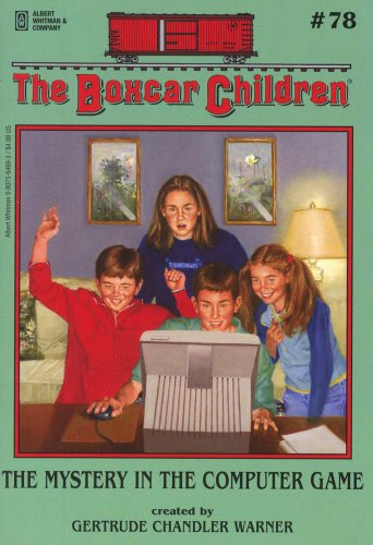 The Mystery in the Computer Game - Book #78 of the Boxcar Children