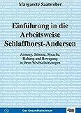 Einfuehrung in die Arbeitsweise Schlaffhorst-Andersen