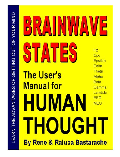 Read PDF BRAINWAVE STATES: The Users Manual for HUMAN THOUGHT