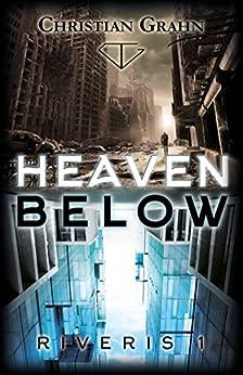Heaven Below (Riveris Book 1) by [Grahn, Christian]